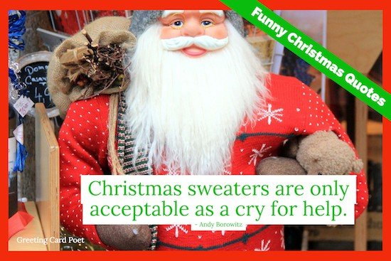 88 Funny Christmas Quotes For Holiday Laughs Greeting Card Poet