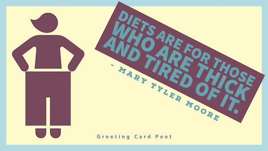 Dieting quotation from Mary Tyler Moore image