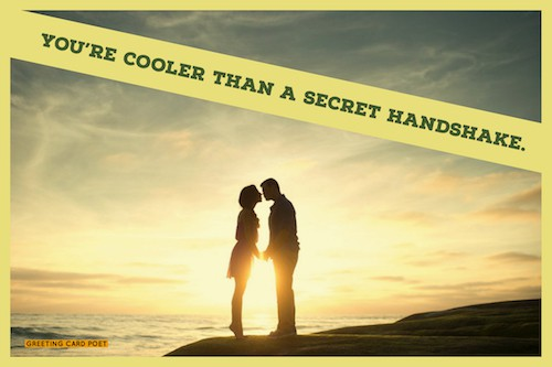 You're cooler than a secret handshake image