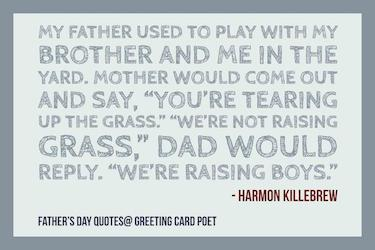 Harmon Killebrew father's day quotes
