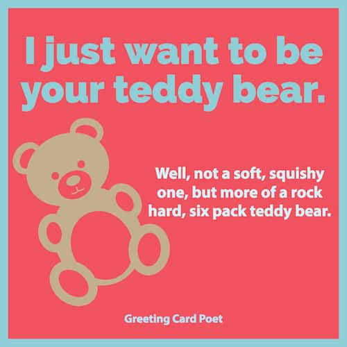 I just want to be your teddy bear image