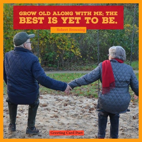 Grow old along with me quote image