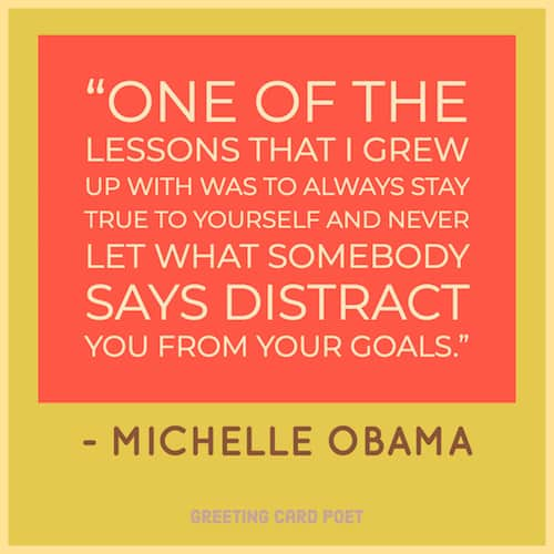 Stay true to yourself saying from Michelle Obama image