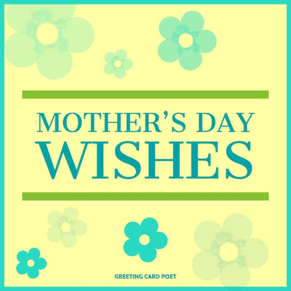 Happy Mother's Day Wishes and Messages Ideas for Your Mom