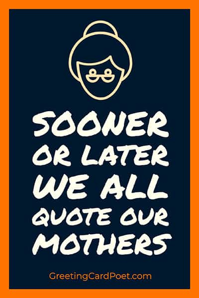 we all quote our mothers meme