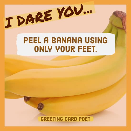 Peel a banana with your feet dare image