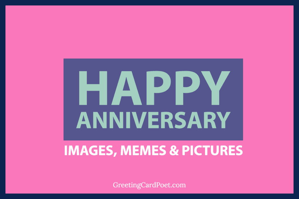 23 Happy Anniversary Images, Memes And Pictures To