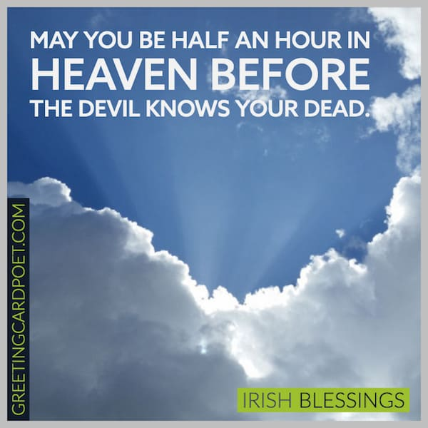 127 Irish Blessings To Warm the Heart, Lift the Spirits, and