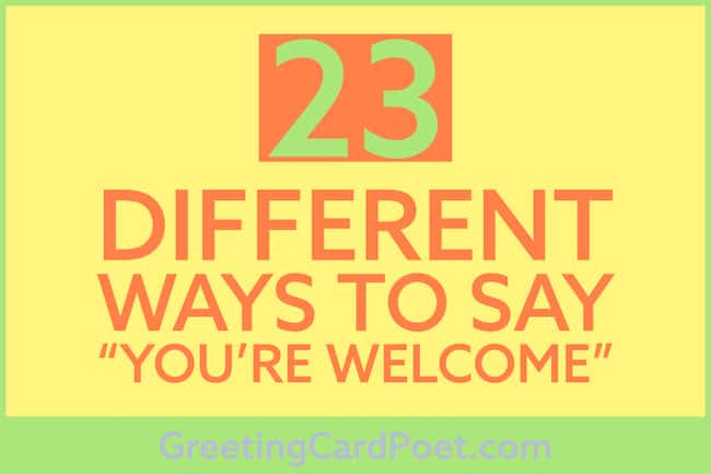 Other ways to say you're welcome image
