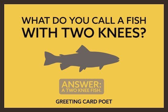 A fish with two knees joke