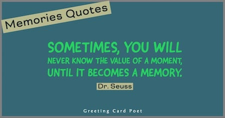 Dr. Seuss quote on memories image