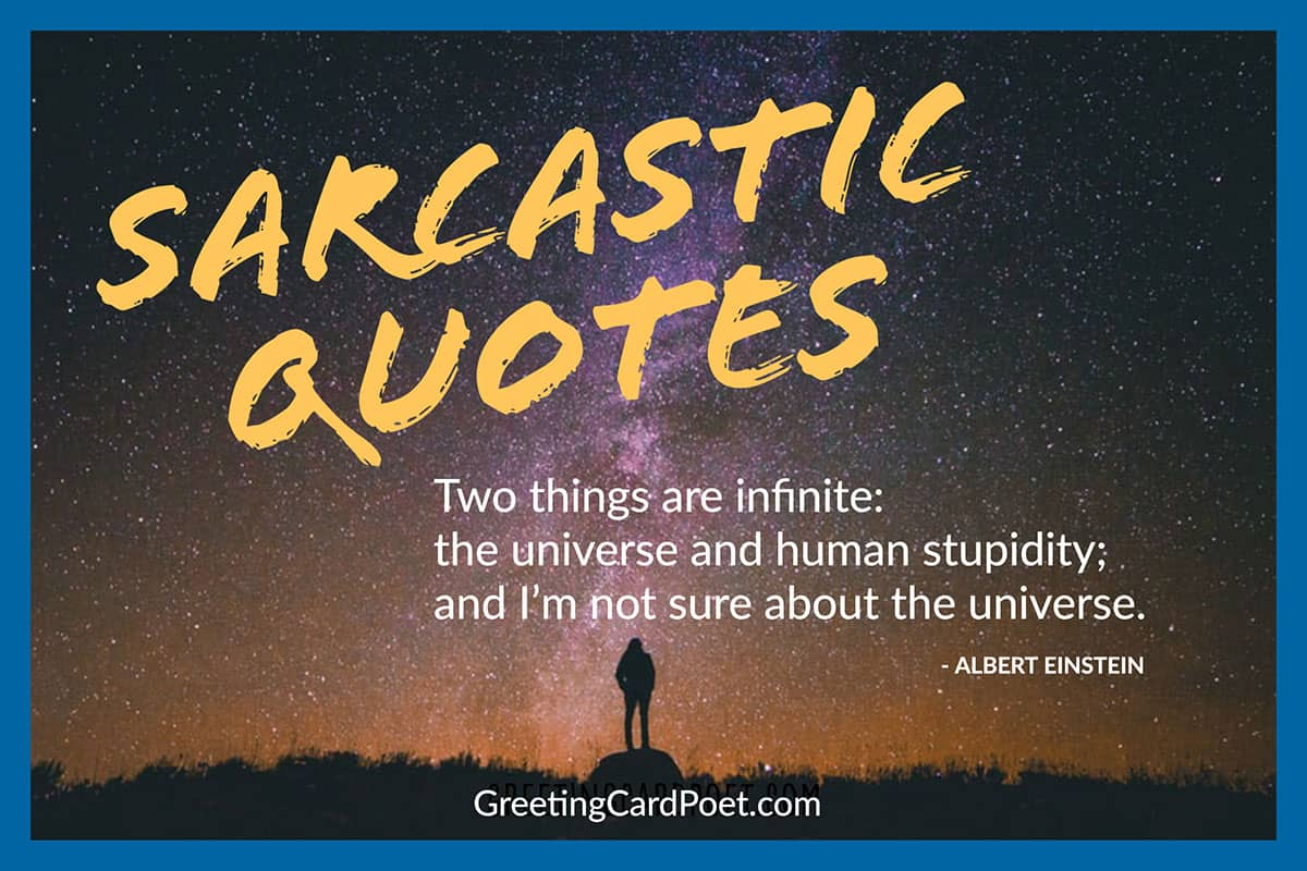 Sarcastic quotes people about 113 Epic
