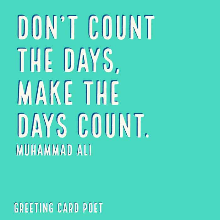 Ali make the days count quote image
