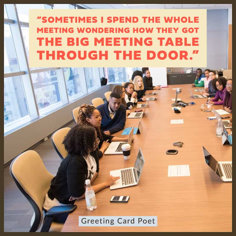 Big meeting table funny work quotes image