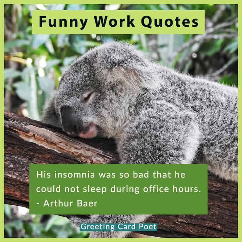 21 Funny Work Quotes and Images to Lighten The Mood at ...