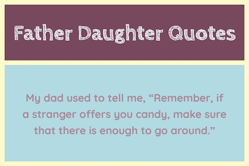 Funny father daughter quote image