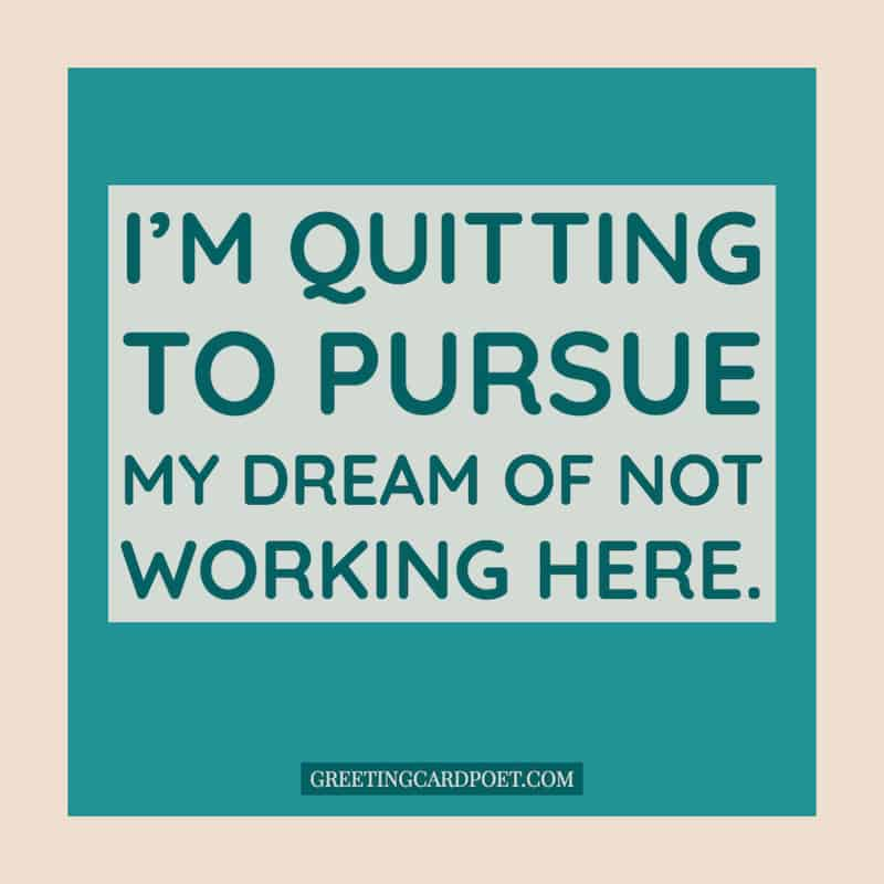 Funny quote on quitting work image