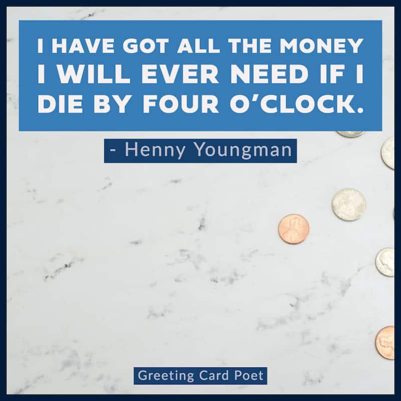 Henny Youngman Quote on money image