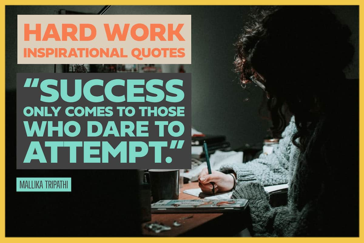 117 Hard Work Inspirational Quotes To Achieve And Succeed