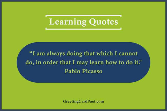 Pablo Picasso quotation on learning image