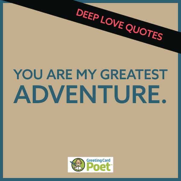 You are my greatest adventure quote image