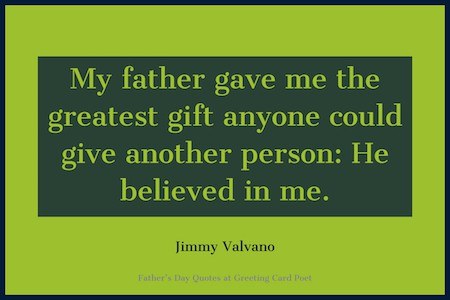 Jimmy Valvano Quote on father's greatest gift image