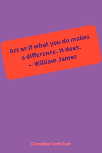 Act as if what you do makes a difference - volunteer quotes