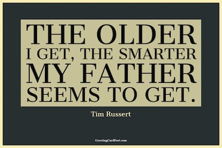 Tim Russert Father's Day quote image