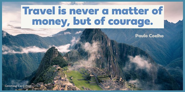 Travel is never a matter of money quote