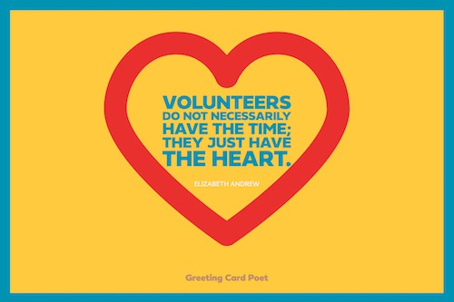 Volunteers have the heart