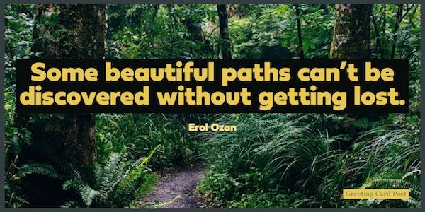 Journey quotes - Beautiful paths saying