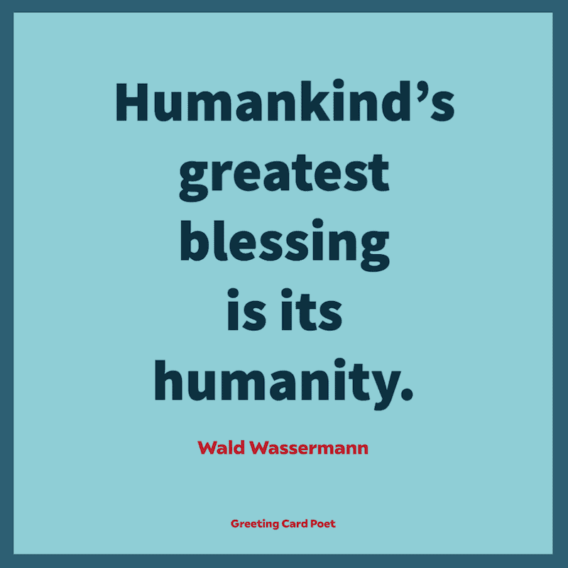 Blessed Quotes - Wald Wassermann