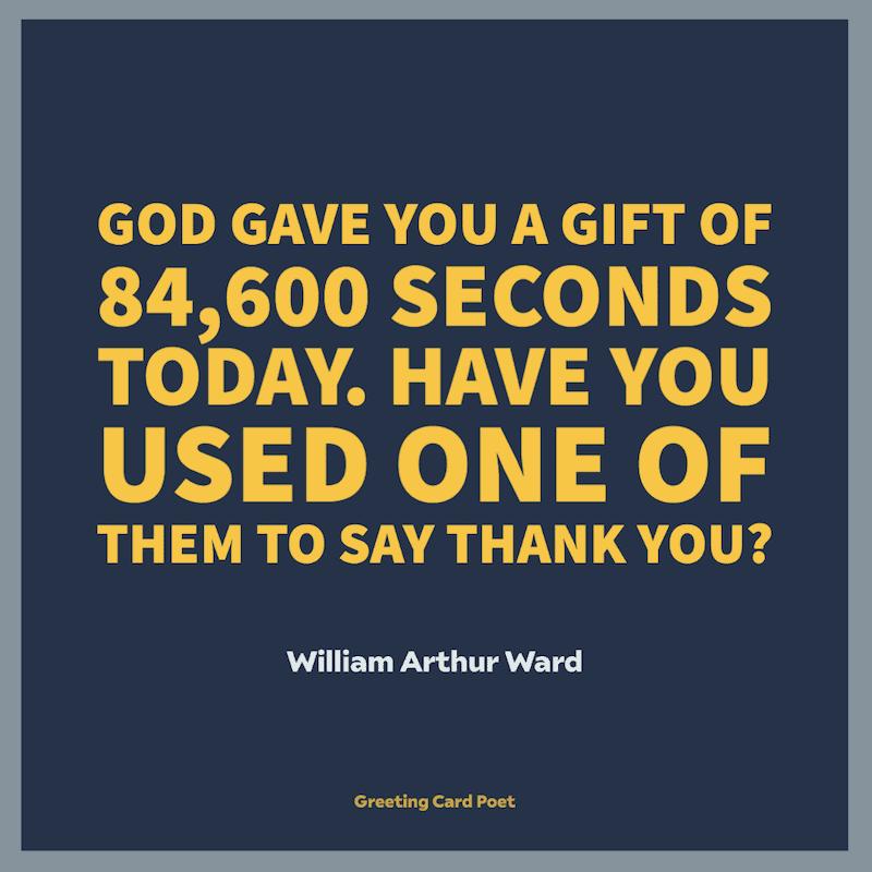 Blessed Quotes - William Arthur Ward