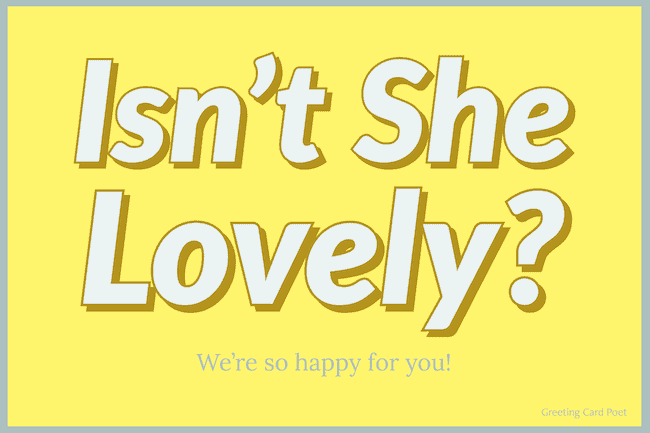 Isn't She Lovely? - Congratulations Baby Messages