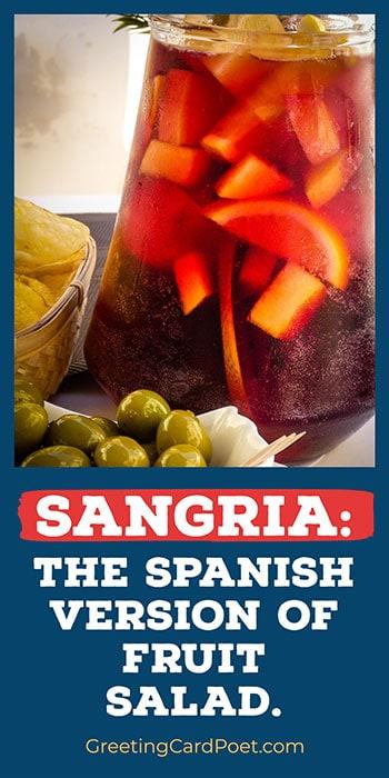 Sangria Quotes - Spanish fruit salad