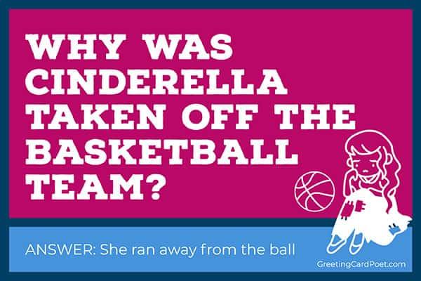 Cinderella on basketball team - funny riddles