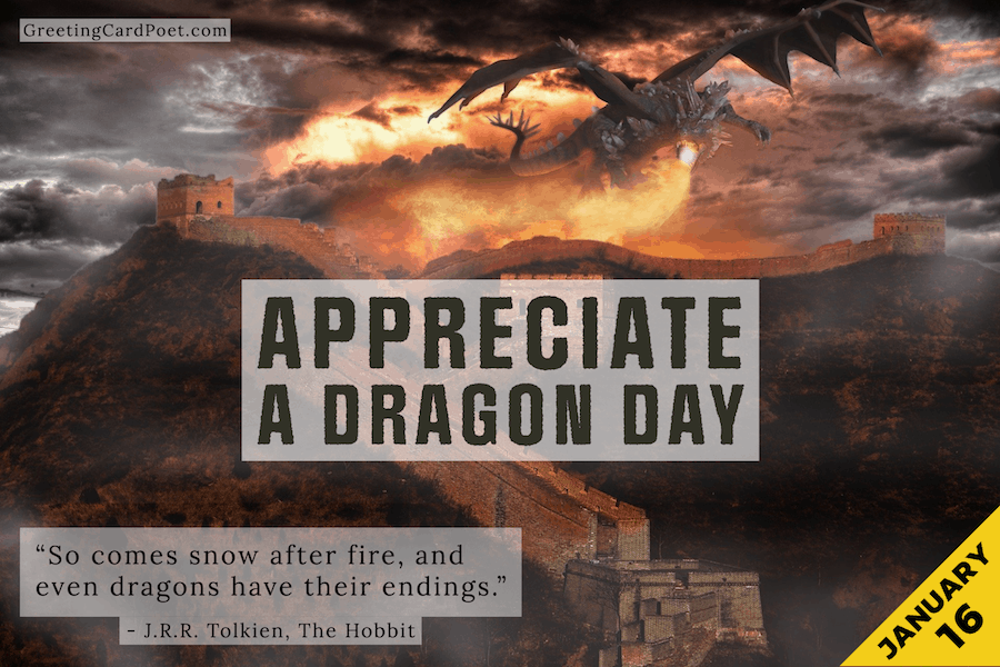 Appreciate a Dragon Day - January 16