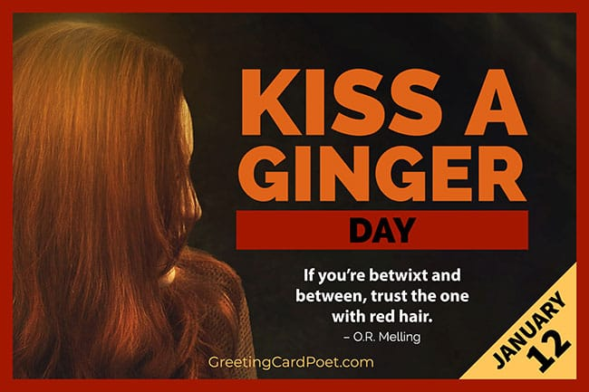 Kiss a Ginger Day - January 12