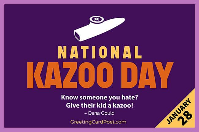 National Kazoo Day - January 28