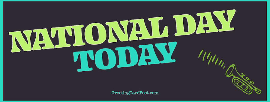 What National Day is it Today?
