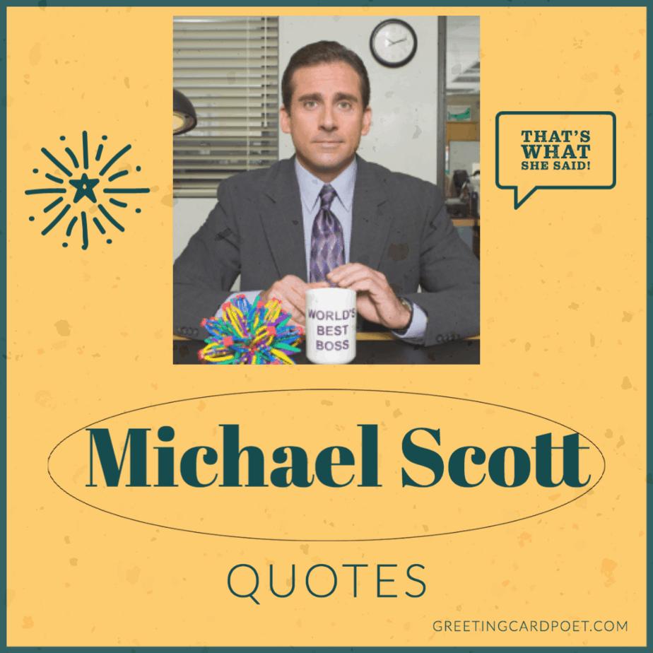 Best Michael Scott Quotes