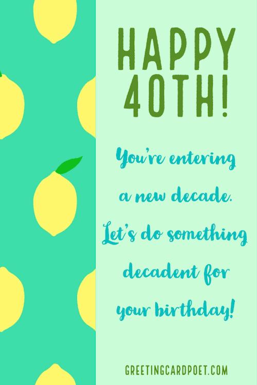 Happy 40th - happy birthday message ideas