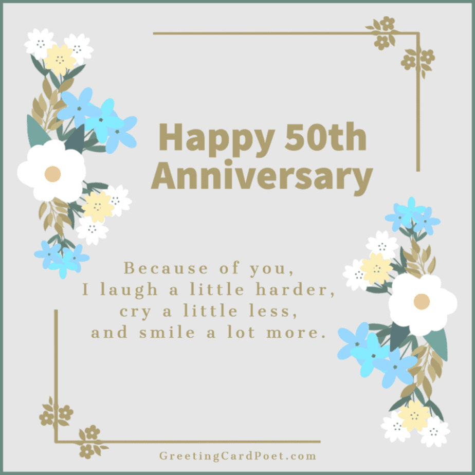 Because of you - Happy 50th Anniversary