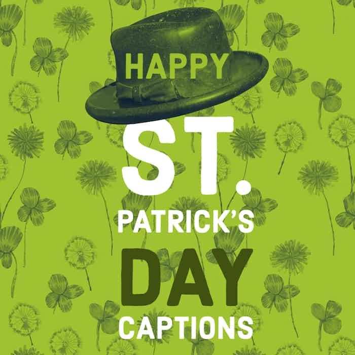 St. Patrick's Day captions