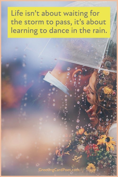Learning to dance in the rain - cute quotes
