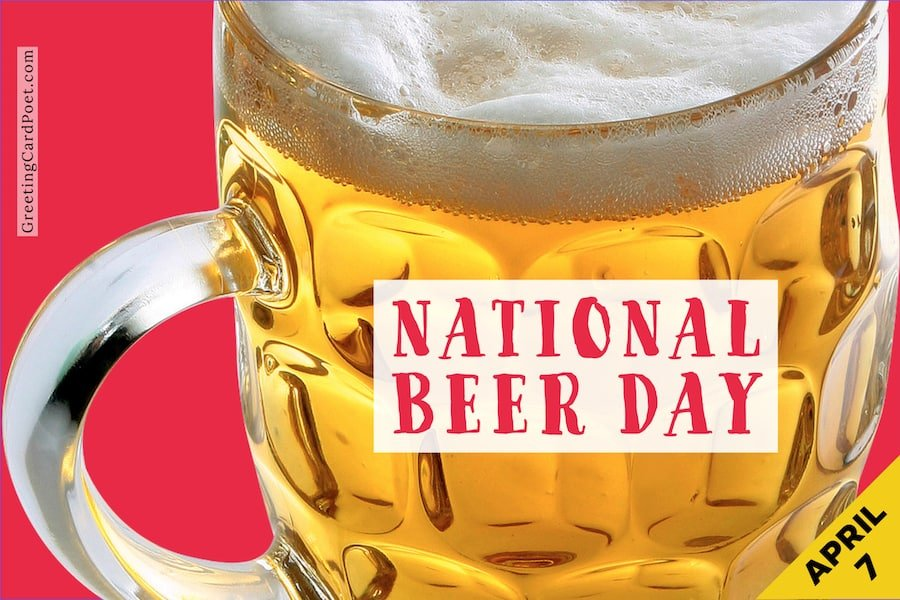 National Beer Day - April 7