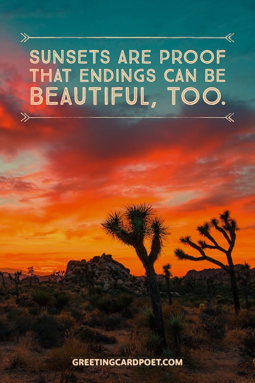 Sunsets are proof that endings can be beautiful too meme