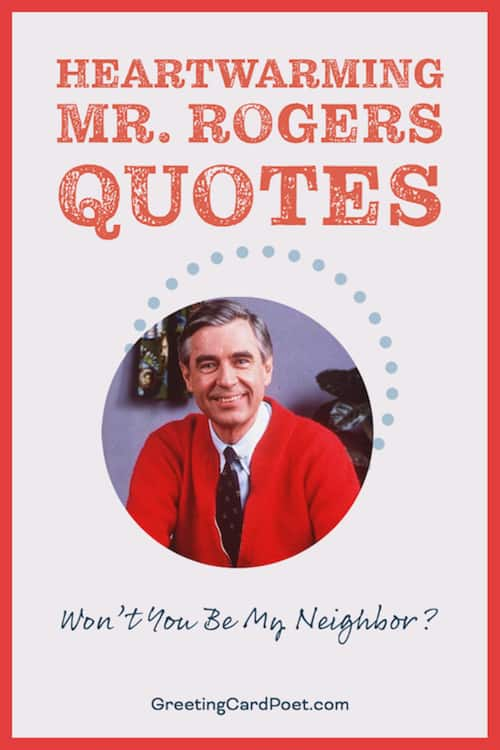 Cool Mister Rogers Sayings