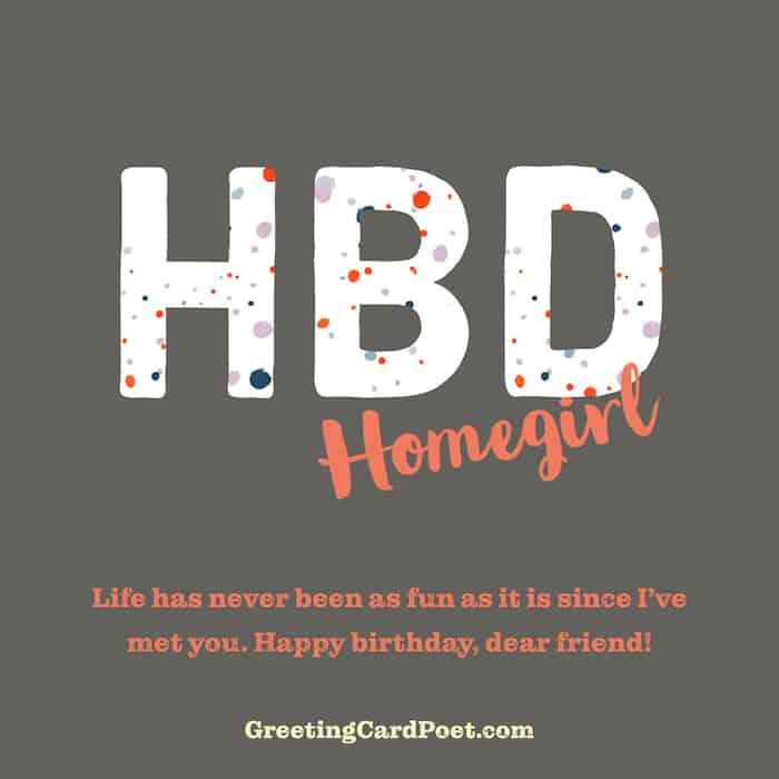 HBD Homegirl