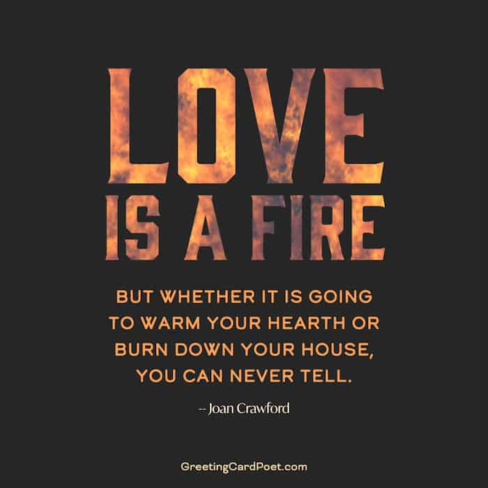 Love is a fire - sad breakup quotes